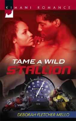 Click for more detail about Tame A Wild Stallion (Kimani Romance) by Deborah Fletcher Mello