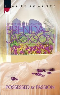 Click for more detail about Possessed by Passion (Forged of Steele) by Brenda Jackson