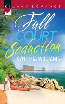 Book Cover Full Court Seduction by Synithia Williams