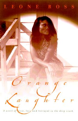 Click for more detail about Orange Laughter by Leone Ross