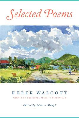 Click for more detail about Selected Poems by Derek Walcott