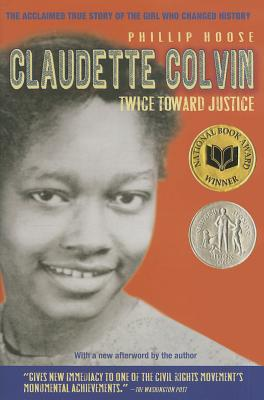 Click for more detail about Claudette Colvin: Twice Toward Justice by Phillip Hoose