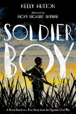 Click for more detail about Soldier Boy by Keely Hutton