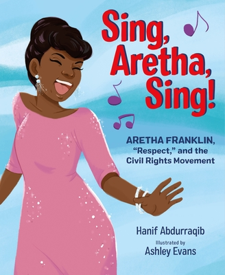 Book Cover Sing, Aretha, Sing!: Aretha Franklin, Respect, and the Civil Rights Movement by Hanif Abdurraqib