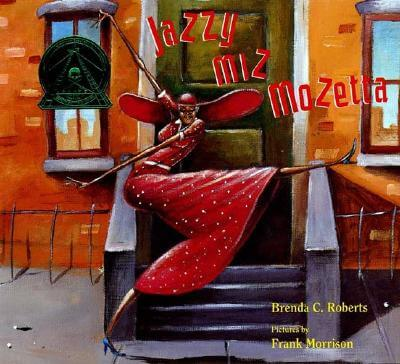Click for more detail about Jazzy Miz Mozetta by Brenda C. Roberts