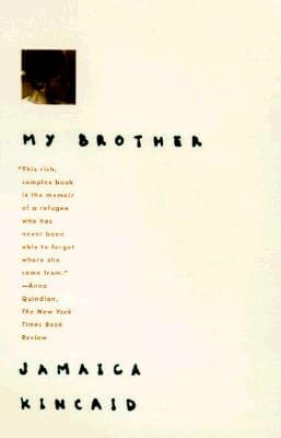 Click for more detail about My Brother by Jamaica Kincaid