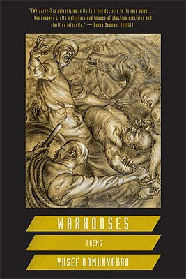 Book Cover Warhorses: Poems by Yusef Komunyakaa