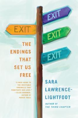 Book Cover Exit: The Endings That Set Us Free by Sara Lawrence-Lightfoot