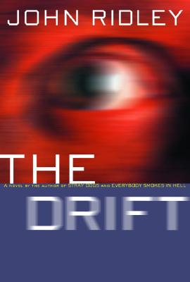 Click for more detail about The Drift by John Ridley