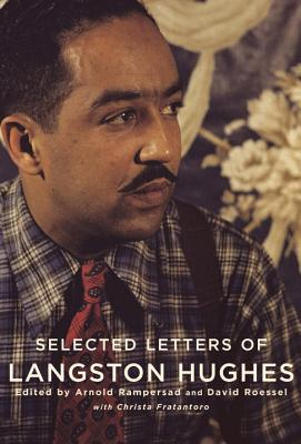 Click for more detail about Selected Letters of Langston Hughes by Langston Hughes