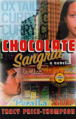 Click for more detail about Chocolate Sangria: A Novel (Strivers Row) by Tracy Price-Thompson