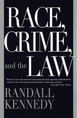 Click for more detail about Race, Crime, And The Law by Randall Kennedy