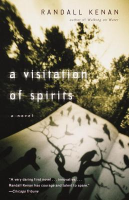 Click for more detail about A Visitation of Spirits: A Novel by Randall Kenan