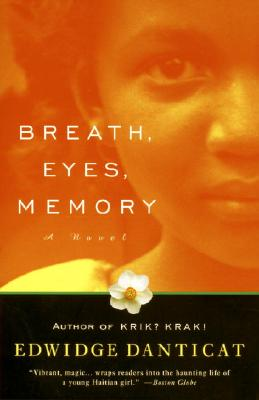 Click for a larger image of Breath, Eyes, Memory (Oprah's Book Club)