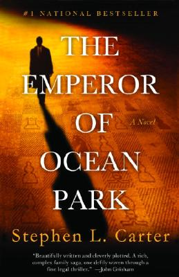 Click for more detail about The Emperor of Ocean Park by Stephen L. Carter