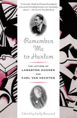 Click for more detail about Remember Me to Harlem: The Letters of Langston Hughes and Carl Van Vechten by Emily Bernard