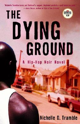 Click for more detail about The Dying Ground: A Maceo Redfield Novel (Strivers Row) by Nichelle D. Tramble