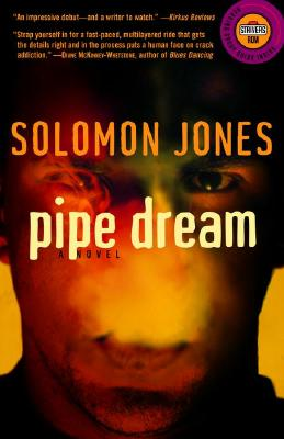 Click for more detail about Pipe Dream: A Novel (Strivers Row) by Solomon Jones