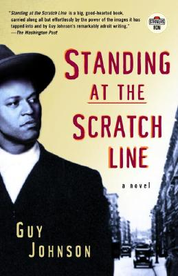 Click for more detail about Standing at the Scratch Line by Guy Johnson