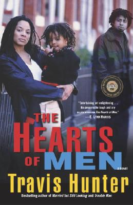 Click for more detail about The Hearts of Men: A Novel (Strivers Row) by Travis Hunter