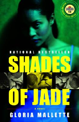 Click for more detail about Shades of Jade: A Novel (Strivers Row) by Gloria Mallette