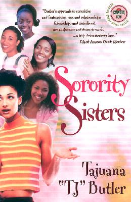 "Click for more detail about Sorority Sisters: A Novel by Tajuana ""TJ"" Butler"