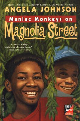 Click for more detail about Maniac Monkeys on Magnolia Street by Angela Johnson