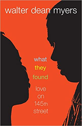 Click for more detail about What They Found: Love on 145th Street by Walter Dean Myers
