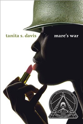 Click for more detail about Mare's War by Tanita S. Davis