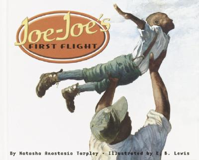 Click for more detail about Joe-Joe's First Flight by Natasha Anastasia Tarpley