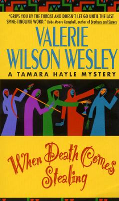 Click for more detail about When Death Comes Stealing (Tamara Hayle Mysteries) by Valerie Wilson Wesley