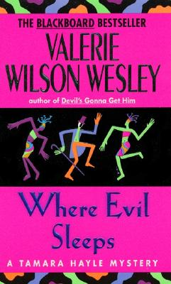 Click for more detail about Where Evil Sleeps by Valerie Wilson Wesley