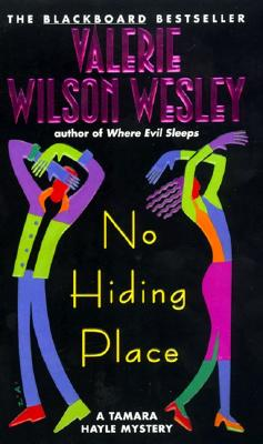 Click for more detail about No Hiding Place: A Tamara Hayle Mystery by Valerie Wilson Wesley