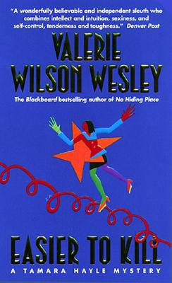 Click for more detail about Easier to Kill (A Tamara Hayle Mystery) by Valerie Wilson Wesley