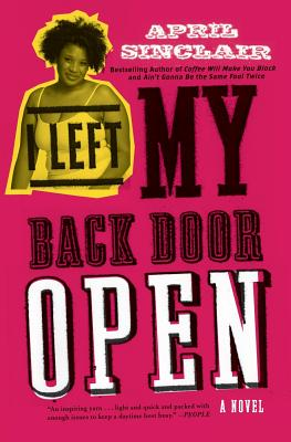 Click for more detail about I Left My Back Door Open: A Novel by April Sinclair