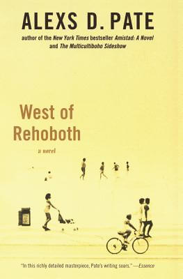 Click for more detail about West of Rehoboth: A Novel by Alexs D. Pate