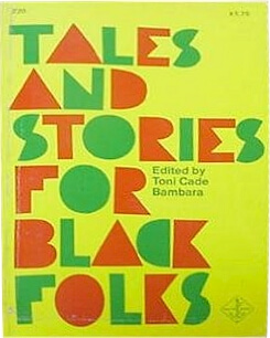 Click for more detail about Tales and Stories for Black Folks by Toni Cade Bambara