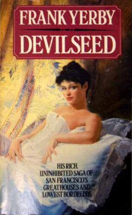 Click for more detail about Devilseed by Frank Yerby
