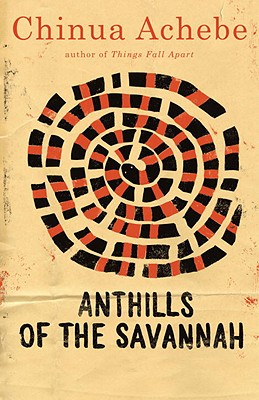 Click for more detail about Anthills of the Savannah by Chinua Achebe
