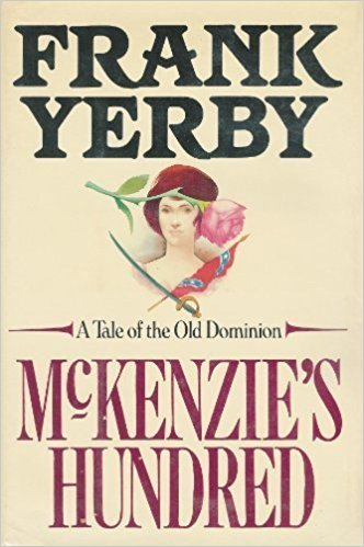 Click for more detail about McKenzie's Hundred by Frank Yerby