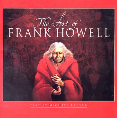 Click for more detail about The Art of Frank Howell by Michael R. French