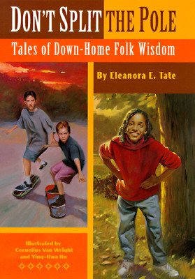 Click for more detail about Don't Split the Pole by Eleanora E. Tate