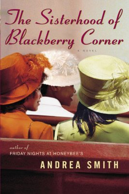 Click for a larger image of The Sisterhood of Blackberry Corner