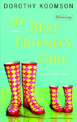 Click for more detail about My Best Friend's Girl by Dorothy Koomson