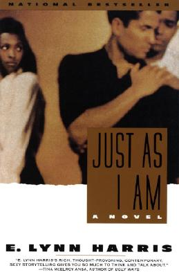 Click for more detail about Just As I Am: A Novel by E. Lynn Harris