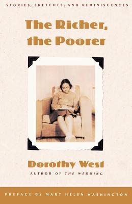 Click for more detail about The Richer, The Poorer by Dorothy West
