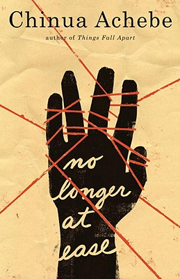 Click for more detail about No Longer at Ease by Chinua Achebe