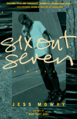 Click for more detail about Six Out Seven: A Novel by Jess Mowry