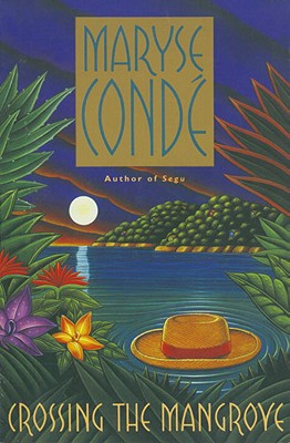 book cover Crossing the Mangrove by Maryse Conde
