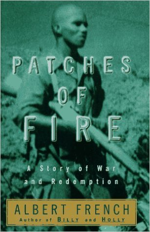 Click for a larger image of Patches of Fire: A Story of War and Redemption